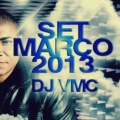 SET DJ VMC - MARÇO 2013