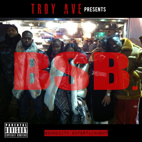 Troy Ave presents BSB. - SO AMBITIOUS [prod by. THA BIZNESS]