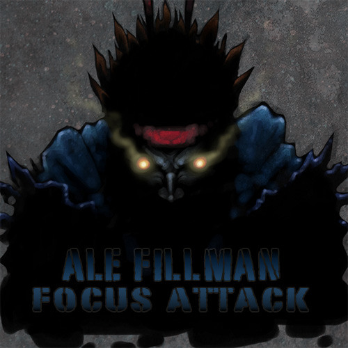 Ale Fillman - Focus Attack (Studio Mix)