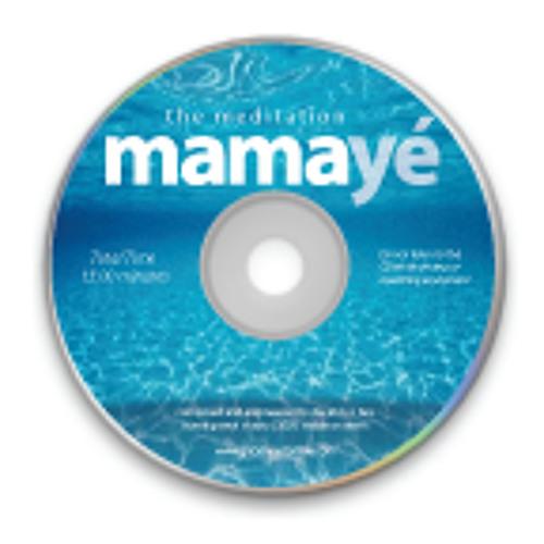 Mamaye The Meditation