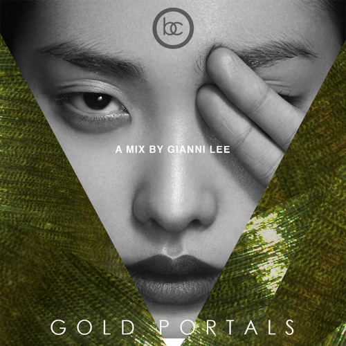 #GoldPortals ( A Mix By @GianniLee )