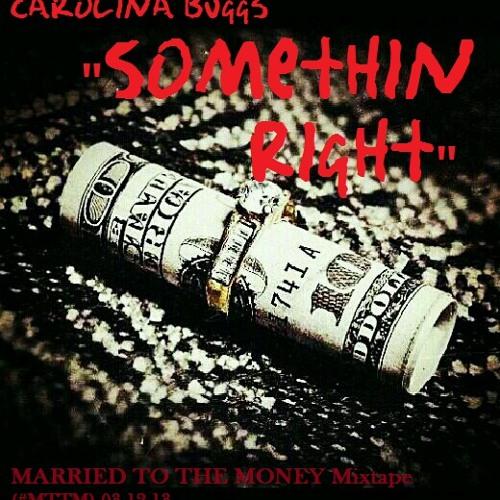 Carolina Buggs - Somethin Right