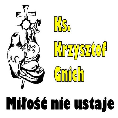 10 - Ks. Krzysztof Gnich - Oto Jestem