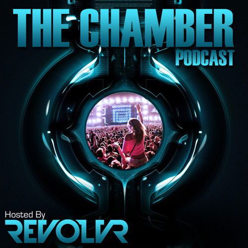 Revolvr - The Chamber Podcast #16: Well Groomed In The Mix