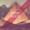 Rush Hour - Original Mix