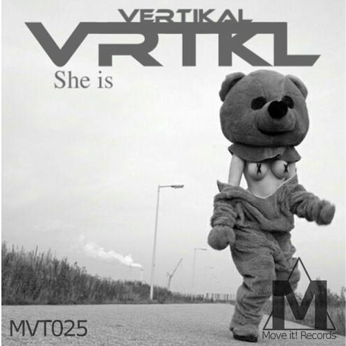 Vertikal - She Is (Original Mix) [Move It! Records]