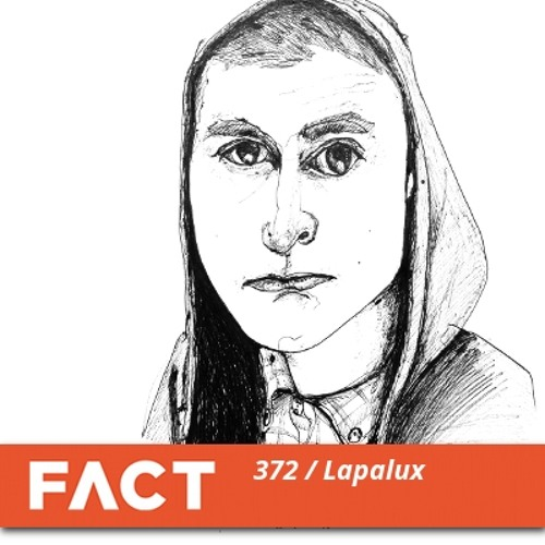 FACT mix 372 - Lapalux (Mar '13)