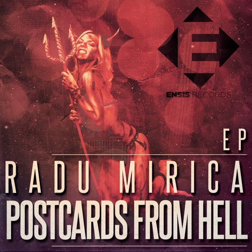 Radu Mirica - Postcards from Hell [EP OUT NOW]
