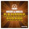 Brisby & Jingles - Dancing Circus (Radio Mix)
