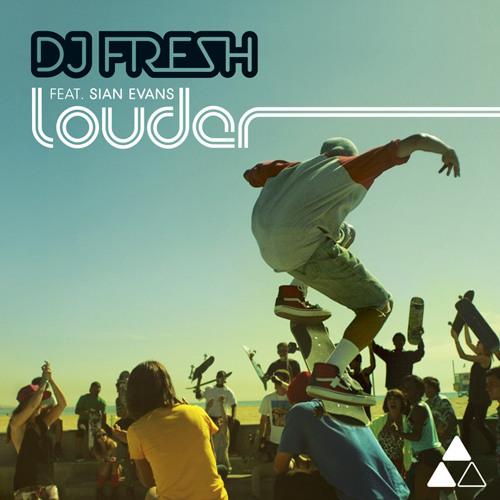 ★ DJ Fresh - Louder (Jaywax Remix)