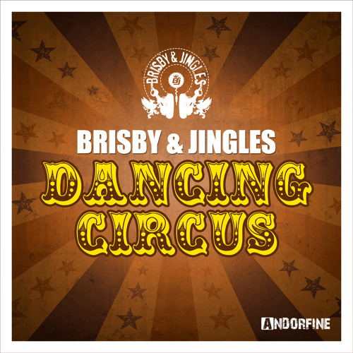Brisby & Jingles - Dancing Circus (Extended Mix)