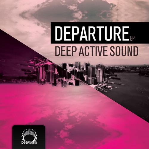 Deep Active Sound - Departure EP (preview)