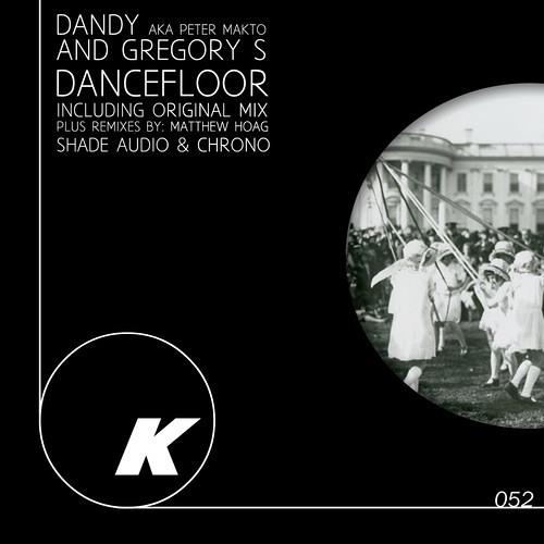 Dandy aka Peter Makto&Gregory S. - Dancefloor (Shade Audio Remix)(Unmastered)