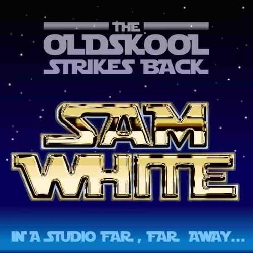 DJ SAM WHITE - THE OLDSKOOL STRIKES BACK - 2000 - FREE DOWNLOAD