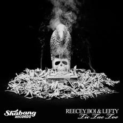 Reecey Boi & Lefty - Tic Tac Toe (Original) **SHABANG RECORDS** #89 Beatport charts
