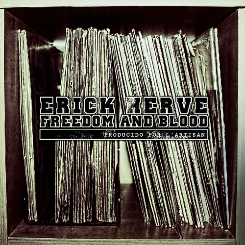 01 - Erick Hervé - Freedom (Prod. L'Artisan)
