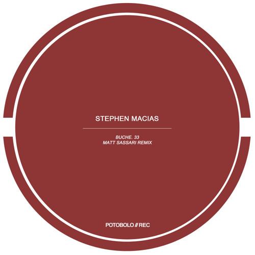 Stephen Macias - Buche. 33 (original mix) [PTBL102]