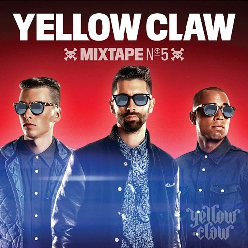 Yellow Claw Mixtape #5