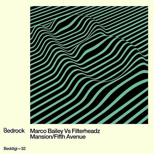 Marco Bailey & Filterheadz - Fifth Avenue (Original Mix) [Bedrock Records]