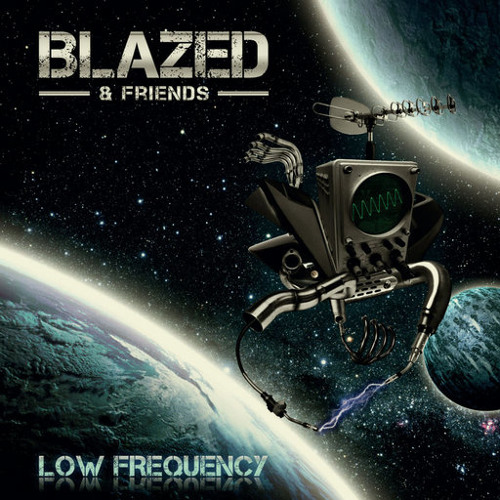 "BLAZED vs VERMONT- This is only a test ""Blazed & Friends""<Low Frequency>@(Planet Ben Rec)Out Now !"