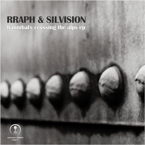 Out now! Rraph & Silvision - Hannibal's Crossing The Alps EP [Gynoid Audio]