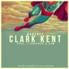 Kadence - Clark Kent (feat. L-Squared & Cam)