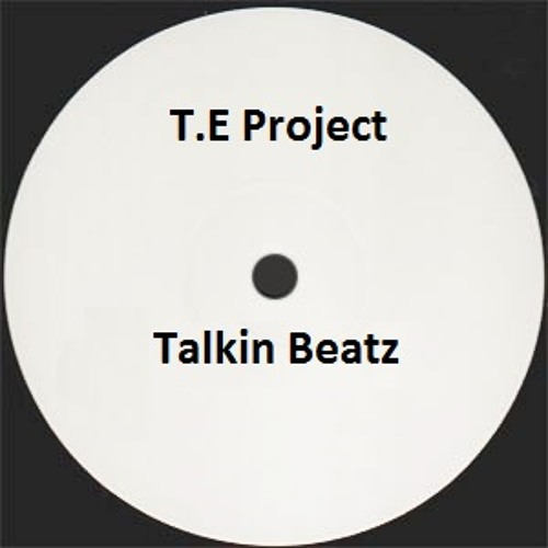 T.E Project - Talkin Beatz >>> Available on www.SmashinTracks.com