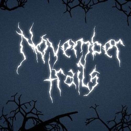 November Trails - Demo 04