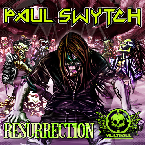 Paul Swytch - Resurrection E.P. Mini Sampler - charted #14 on Beatport