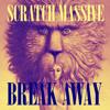 Scratch Massive - Break Away - Original Mix