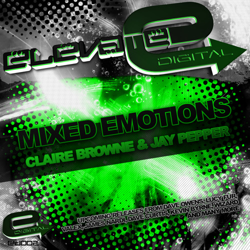Claire Browne & Jay Pepper - Mixed Emotion's (original) ED 002
