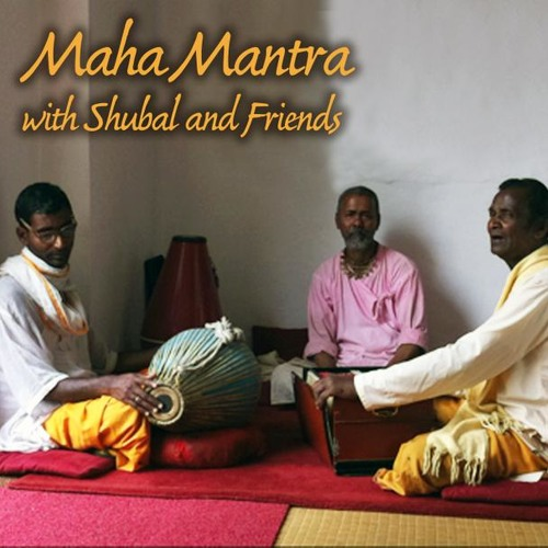 "Maha Mantra with Shubal & Friends - ""Trance"""
