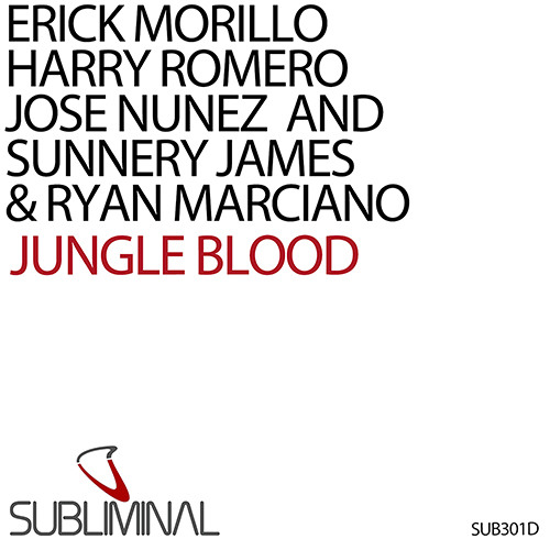 E.Morillo, H.Romero, J.Nunez and Sunnery James & Ryan Marciano 'Jungle Blood' (Original Mix)