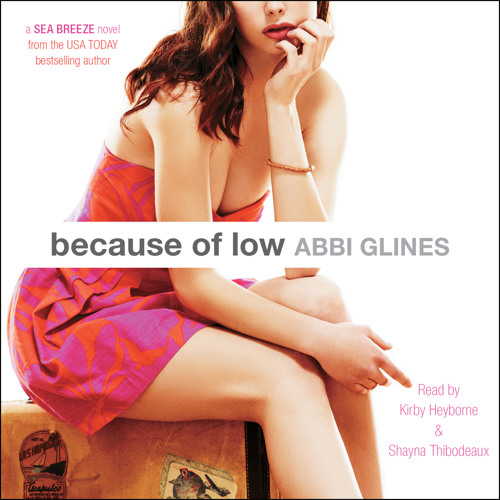 Because of Low Audio Clip by Abbi Glines