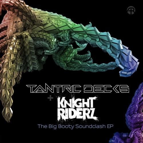Tantric Decks & Knight Riderz - Soundclash - FREE DOWNLOAD