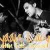 Laiyaan Laiyaan - Saad Sultan feat. Rizwan Anwar