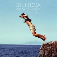 St. Lucia - Before the Dive (CHVRCHES Remix)