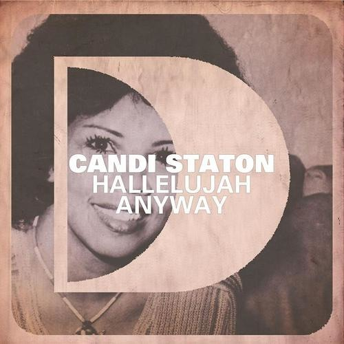 Candi Staton  Hallelujah anyway (Dave Martin, B-sensual Remix)