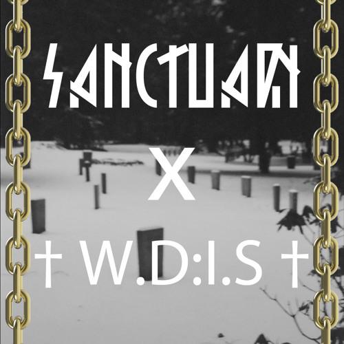 SANCTUARY X † W.D:I.S †