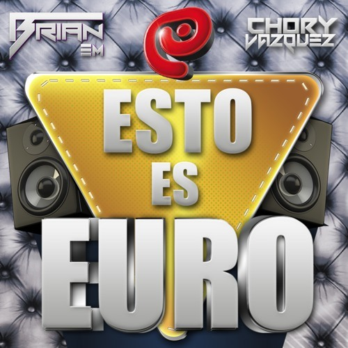 Brian Em & Choory Vazquez - Esto Es Euro ( Original Mix )DEMO
