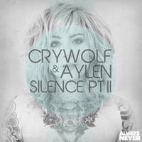 Crywolf & Aylen Silence Pt. II Artwork