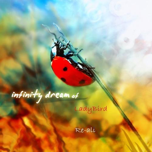 Infinite Dream of LadyBird