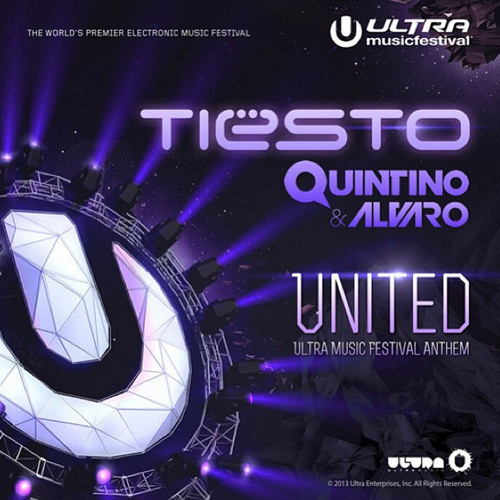 Tiesto Quintino Alvaro- United  (UMF Anthem) [Out now]