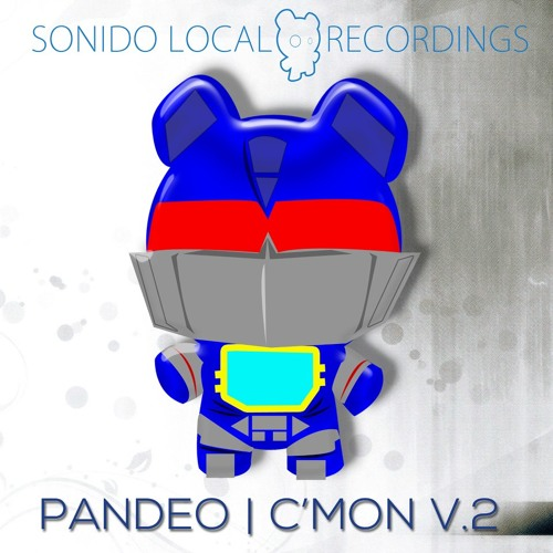 OUT NOW!!! - Pandeo - C'Mon - Sonido Local Recordings (DemianGeorge RMX (mastered preview))