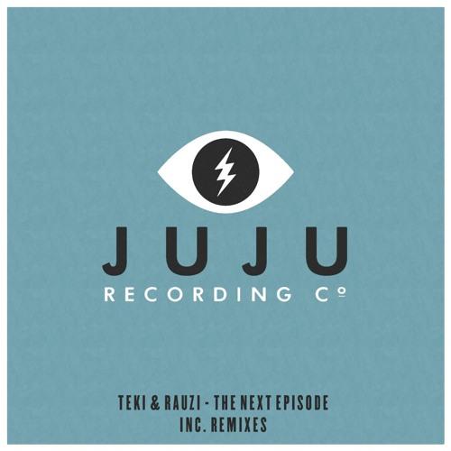 Teki&Rauzi - The Next Episode (FlexB Remix) OUT NOW! [Juju Recordings(UK)]