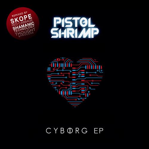 Pistol Shrimp - Cyborg (Skope Remix) (clip) Out Now on Prime Dub