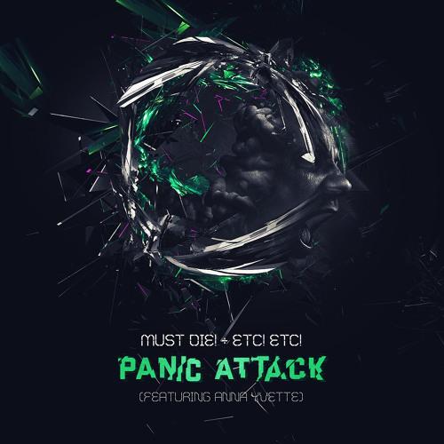 MUST DIE! + ETC! ETC! - Panic Attack (Feat Anna Yvette) (SUBHUMAN 028)