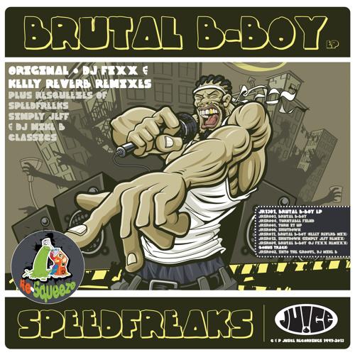 Speedfreaks - Brutal BBoy (Fixx Mix)