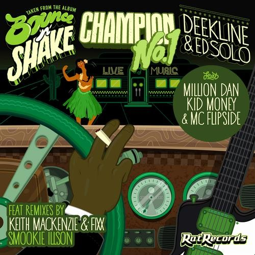Deekline/Ed Solo/Million Dan/Kid Money/MC Flipside - No. 1 Champion (KMFX Mix)