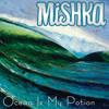 Mishka - Ocean is My Potion feat. Jimmy Buffett [2013]